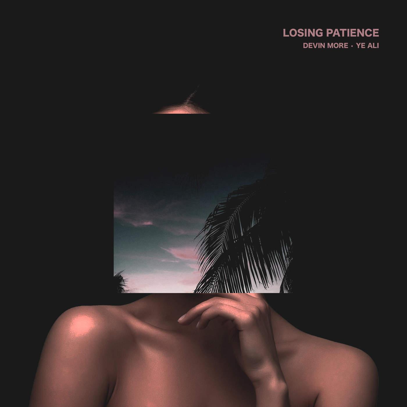 LOSING PATIENCE (Single)